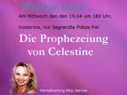 Webinar: Die Prophezeiungen von Celestine