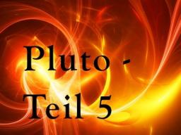 Webinar: Pluto und das 8. Haus - Himmel oder Hölle? - Teil 5
