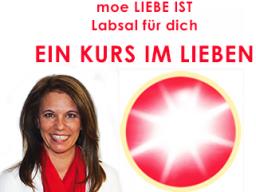 """Webinar: """"Ein Kurs im Lieben"""" ... LICHT + LIEBE"""