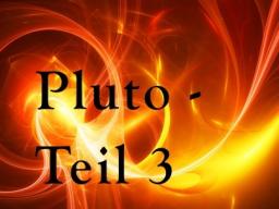 Webinar: Pluto und das 8. Haus - Himmel oder Hölle? - Teil 3