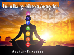 Webinar: Timline Healing-Heilung der Vergangenheit