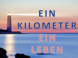 Webinar: Ein Kilometer - Ein Leben