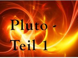 Webinar: Pluto und das 8. Haus - Himmel oder Hoelle? - Teil 1