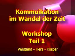 Webinar: Kommunikation im Wandel der Zeit - Workshop Teil 1