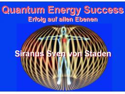 Webinar: Siranus Sven von Staden - Quantum Energie Success Teil 2