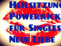 Webinar: Heilsitzung Powerkick für Singles - Neue Liebe