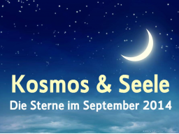Webinar: Die Sterne im September * Kosmos und Seele