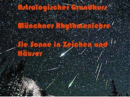 Webinar: Infowebinar Astrologischer Grundkurs Münchner Rhythmenlehre