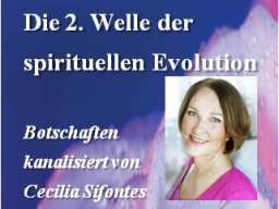 Webinar: Die 2. Welle der spirituellen Entwicklung (Vertiefung 2) - The 2nd wave of spiritual evolution (Deepening 2)