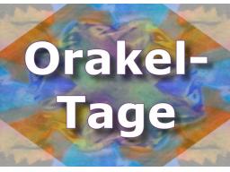Webinar: Orakeltage - verschiedene Karten