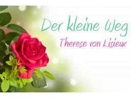 Webinar: Erlöse deine Schatten * Der kleine Weg * Therese von Lisieux