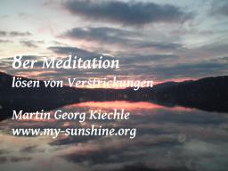 Webinar: Achter-Meditation - Lösen von Verstrickungen