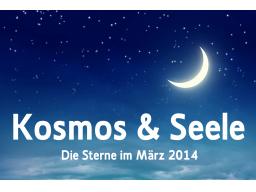 Webinar: Die Sterne im März 2014 * Kosmos und Seele