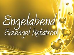 Webinar: Engelabend mit Metatron