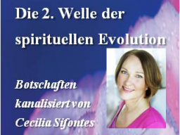 Webinar: Die 2. Welle der spirituellen Entwicklung (Vertiefung 1) - The 2nd wave of spiritual evolution (Deepening 1)