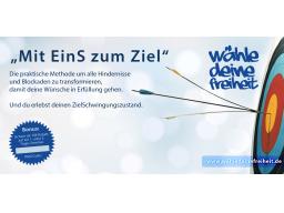 """Webinar: """"Mit EinS zum Ziel"""" Bewusstseinsexperiment Teil II"""