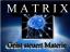MATRIX Geist steuert Materie
