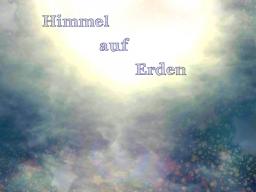 Webinar: Himmel auf Erden ~ Wandlung zur Freude 1