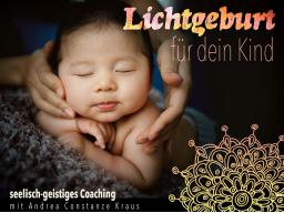 Lichtgeburt für dein Kind