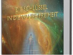 """Webinar: Prophezeiungen 2017 oder """"Die Schlüssel in die wahre Freiheit"""""""