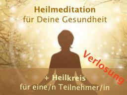 Webinar: Heilmeditation für Deine Gesundheit + Heilkreis für 3 Teilnehmer/innen (Verlosung)