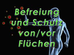 Webinar: Befreiung und Schutz bei Verwünschungen und Flüchen