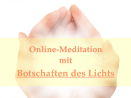 Webinar: Solaris - Von der 3. in die 5. Dimension - Channeling mit Meditation