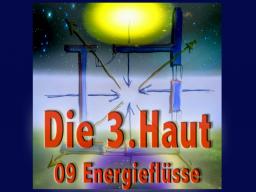 Webinar: Die Dritte Haut 09 Energieflüsse