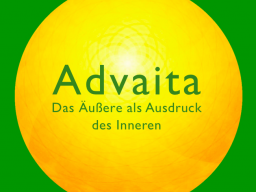 Webinar: ADVAITA - Das Äußere als Ausdruck des Inneren
