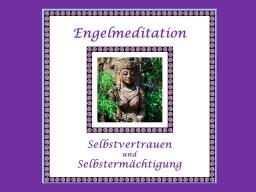 Webinar: Engelmeditation Selbstvertrauen und Selbstermächtigung