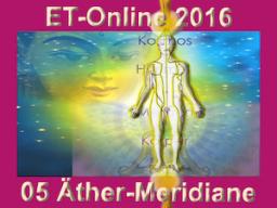 Webinar: ET-Online 05 Äther-Meridiane