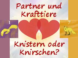 Webinar: Partner und Krafttiere: Partnerschaften leben mithilfe der Geburtskrafttiere der Partner - Knistern oder Knirschen?