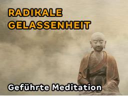 Webinar: Meditation: Radikale Gelassenheit
