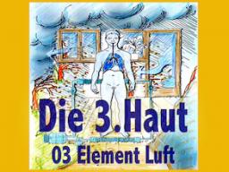 Webinar: Die Dritte Haut 03 Element Luft