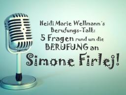 Webinar: Heidi Marie Wellmann´s Berufungs-Talk mit Simone Firlej!
