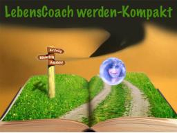 Webinar: LebensCoach werden -1- nach M. Gellisch