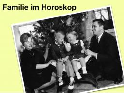 Webinar: Familie im Horoskop. Teil 2: Wer sind die anderen Familienmitglieder?