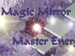 Webinar: Woche der Magie - Powerenergie des Magic Mirror Energy Systems