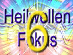 Webinar: Heilwellenfokus 6.Teil