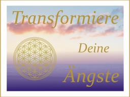 Webinar: Transformiere Deine Ängste