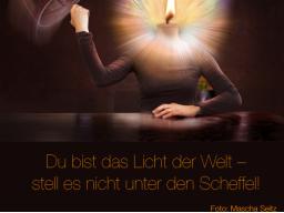 Webinar: Kostenfreies Webinar: Du bist das Licht der Welt - stell es nicht unter den Scheffel!