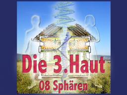 Webinar: Die Dritte Haut 08 Sphären