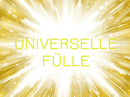Webinar: UNIVERSELLE FÜLLE I