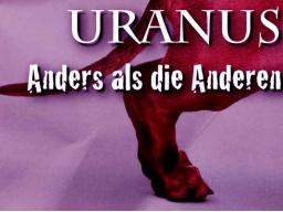 Webinar: Uranus - Anders als die Anderen