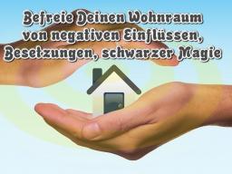 Webinar: Schütze und befreie Deinen Wohnraum von negativen Einflüssen, Besetzungen, schwarzer Magie