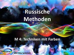 Webinar: Russische Methoden 4: Techniken mit Farbe