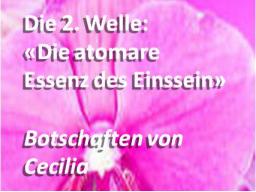 """Webinar: 2. Welle (Teil 2): """"Die atomare Essenz des Einssein"""" - Spezial-Webinar"""