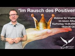 "Webinar: ""Im Rausch des Positiven"""