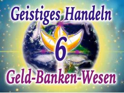 Webinar: Geistiges Handeln im Geld-Banken-Wesen