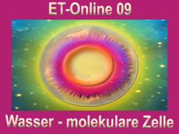 Webinar: ET-Online 09 Wasser - molekulare Zellebene
